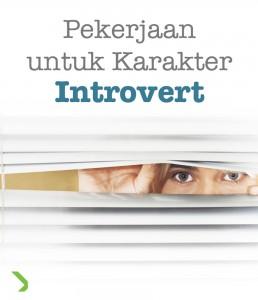 pekerjaan untuk karakter introvert