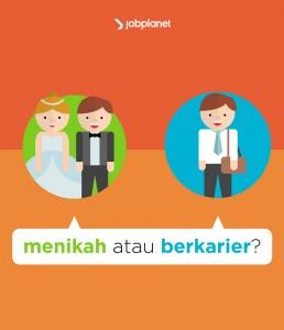 menikah atau berkarier