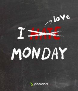 i love monday