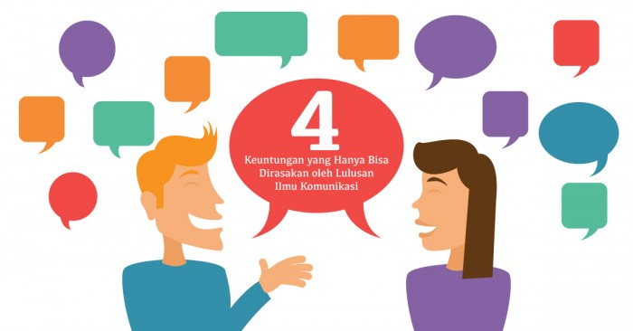 4 keuntungan yang hanya bisa dirasakan oleh lulusan ilmu komunikasi